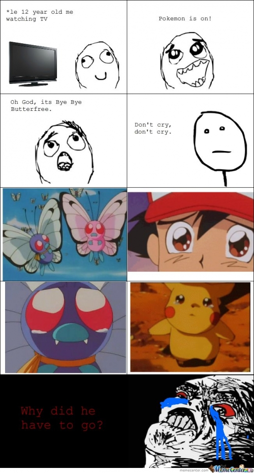 Oh God, its Bye Bye Butterfree