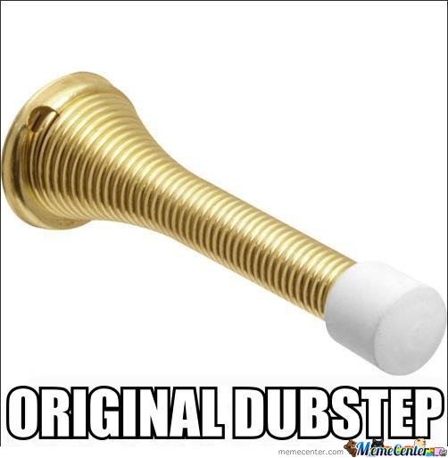 Orginal Dubstep