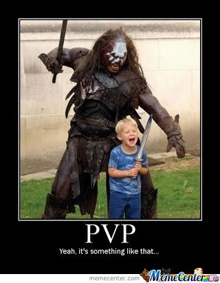 PvP Demotivational