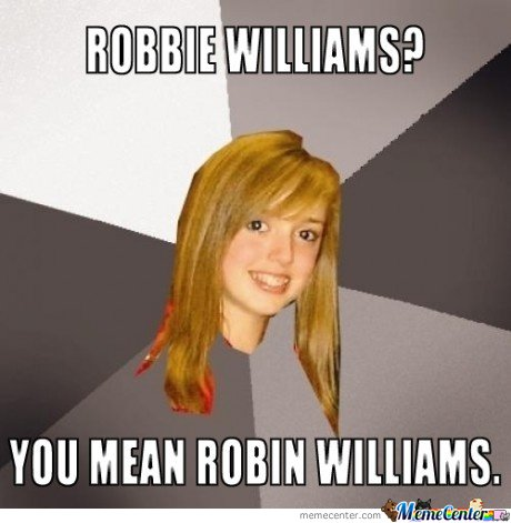 Robbie Williams?