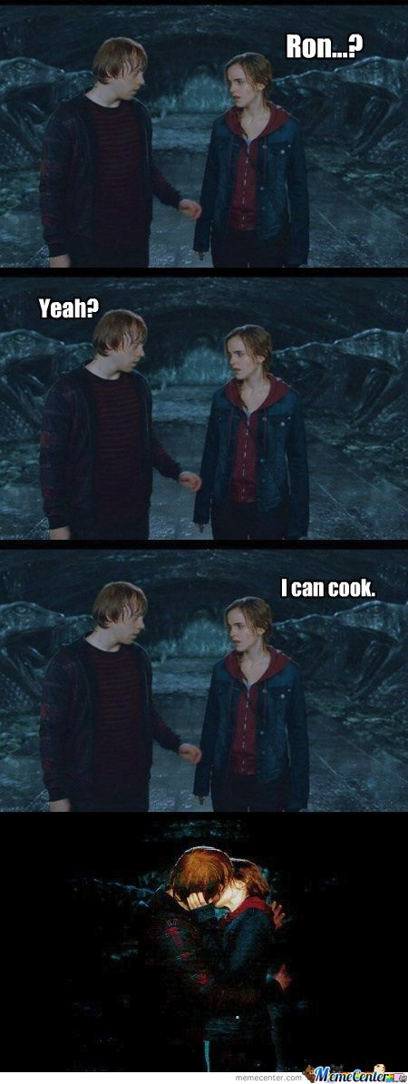 Ron , I can cook
