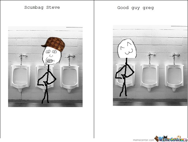 Scumbag Steve And Good Guy Greg