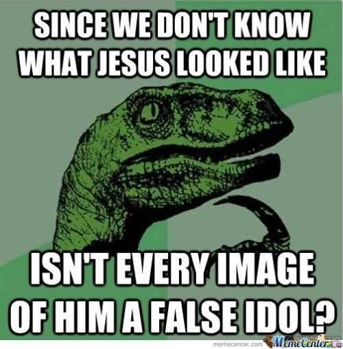 Since we don't know what jesus looked like