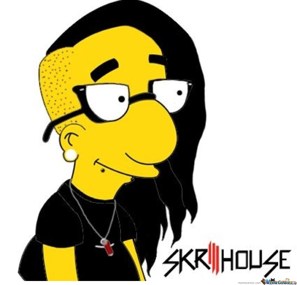Skrillhouse - Can I be a meme now?