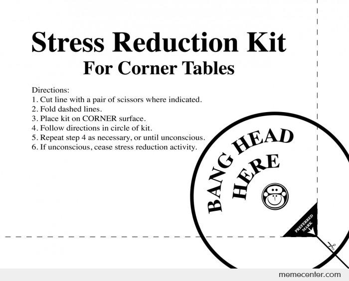 Funny Meme About Stress : Stress reduction kit print for work by ben meme center