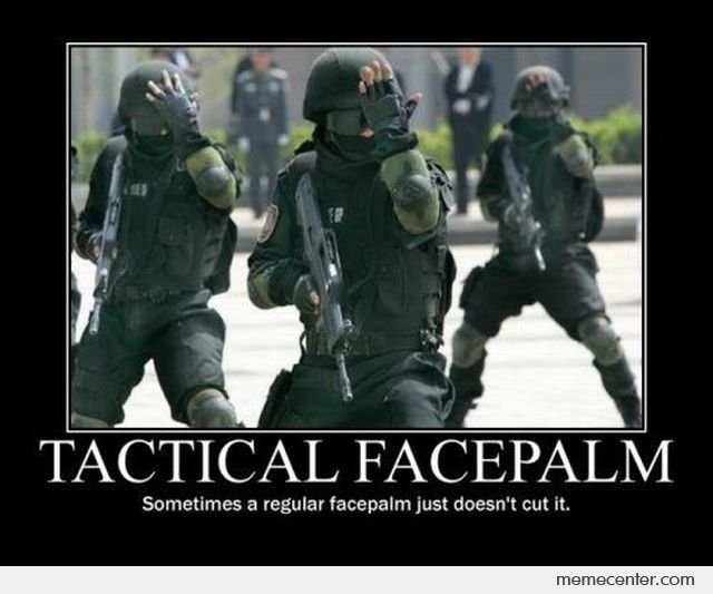 Tactical-Facepalm_o_93742.jpg