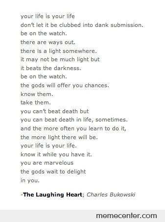 The Laughing Heart - Charles Bukowski