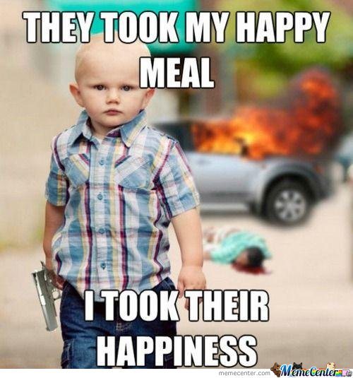 They Took My Happy Meal