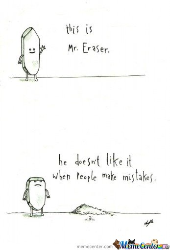 This is Mr.Eraser