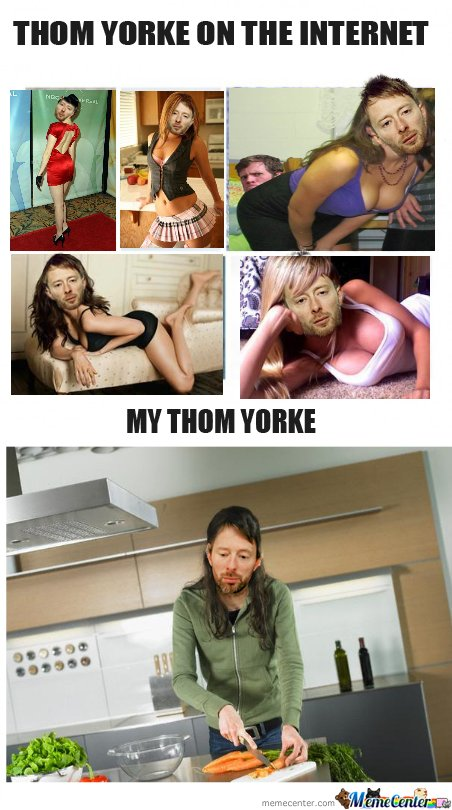 Thom Yorke On Internet (Girls On Internet Vs My Girl Remix)
