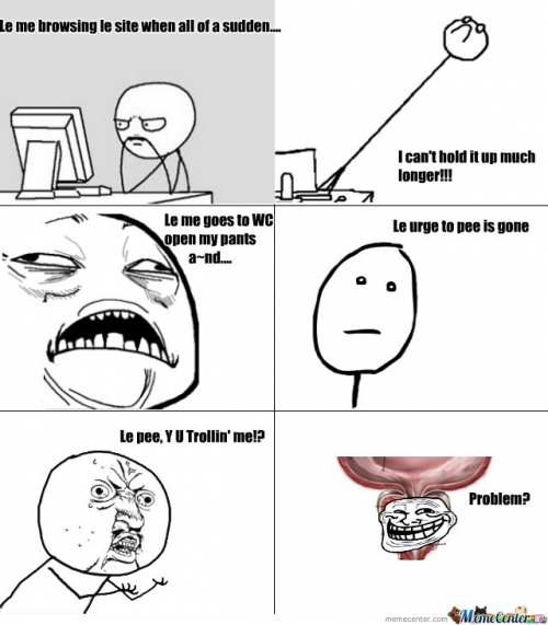 Trolling Rage Comic - Pee Problems