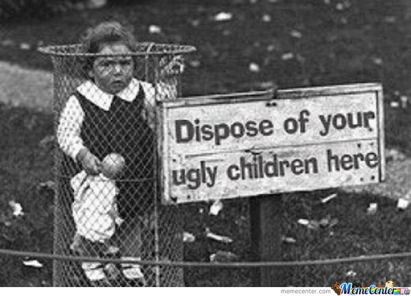 Ugly childrens reality