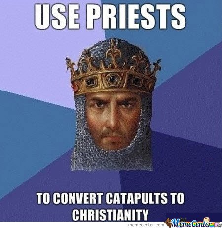 Use Priests To Convert Catapults To Christianity
