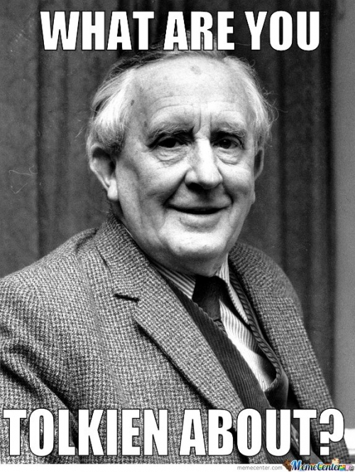 What Are You Tolkien About