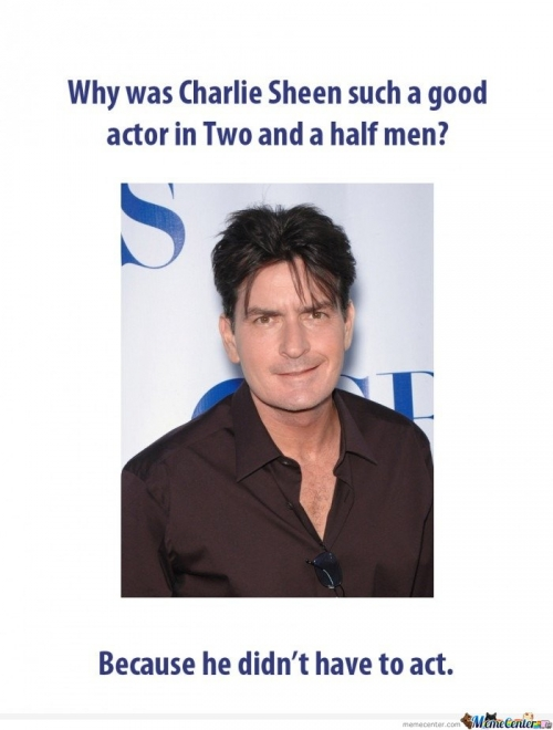 Why was Charlie Sheen such a good actor in Two and a Half Men?