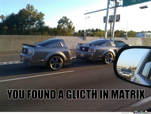 You Found a Glitch in Matrix