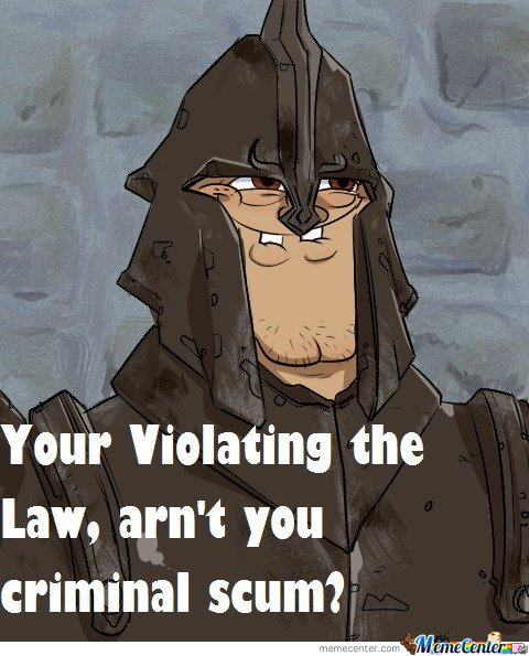 Your violating the law , aren't you criminal scum?