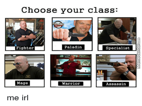 A Real Man Plays Each Class