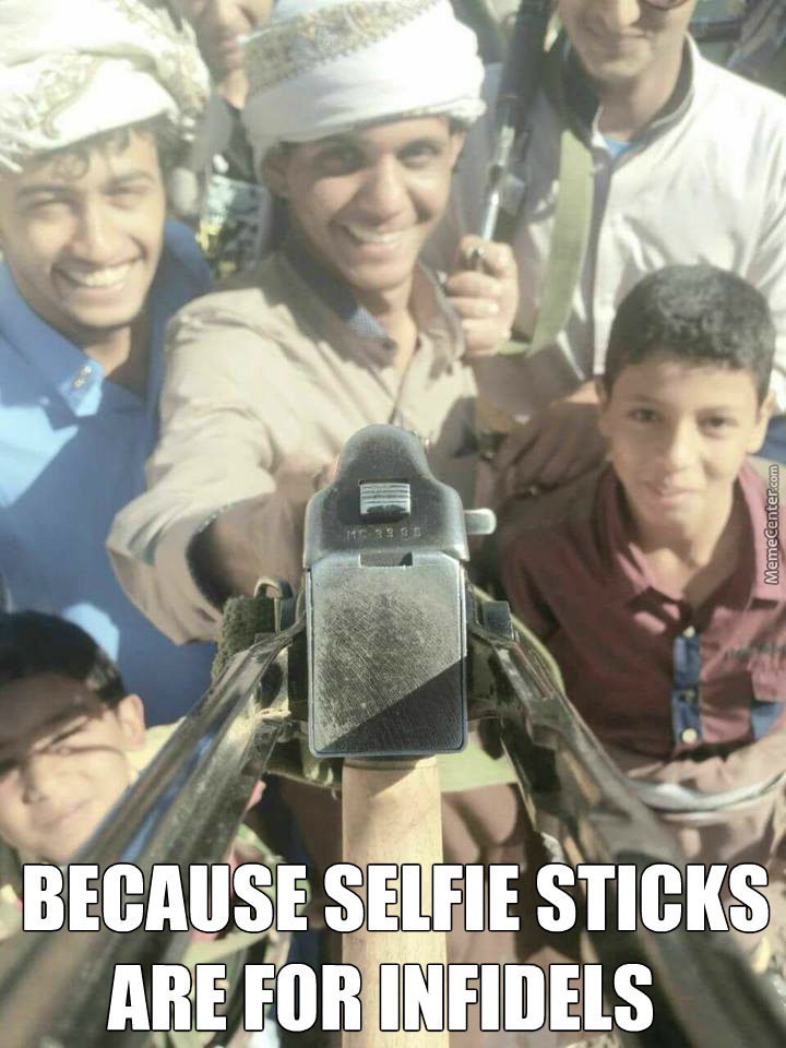 About To Kill Infidels But First A Selfie By Wolf16 Meme