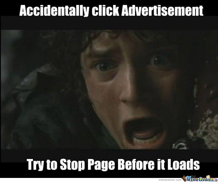 Accidentally Click Advertisement>>
