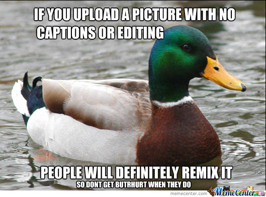 Actual Advice Mallard - Remixes Of Your Memes