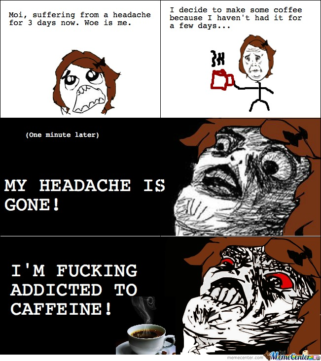 Addicted To Caffeine