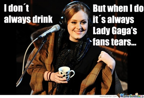 Adele - I don't always drink
