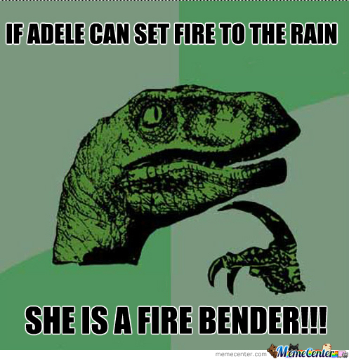 Adele Is A Fire Bender!!!