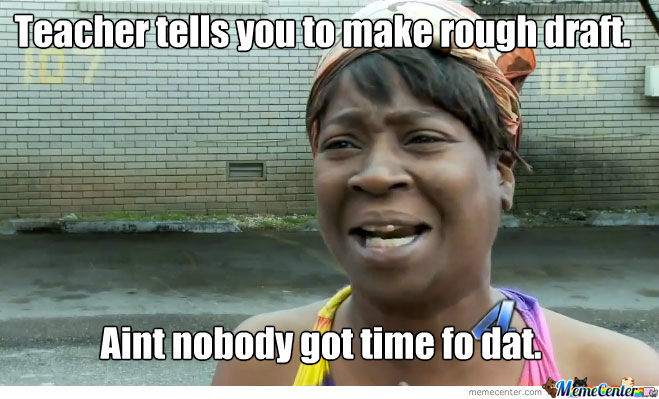 Aint Nobody Got Time Fo Dat