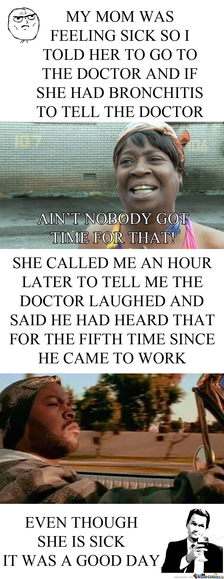 Ain't Nobody Got Time For A Good Day
