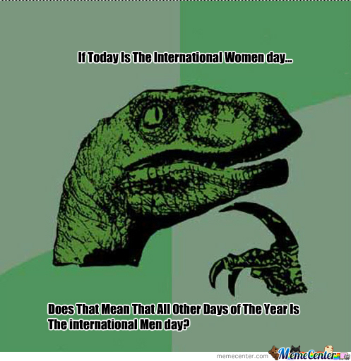 All Days Men Day?