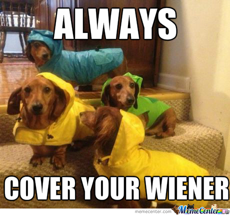 Always Cover Your Wiener