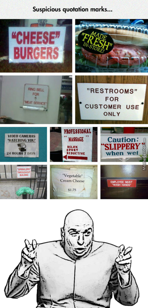 ''suspicious Quotation Marks'' By Dr. Evil