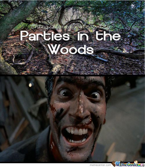 <parties In The Woods <3
