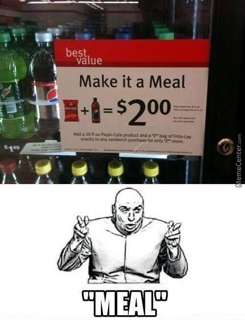 """""""make It A Meal"""""""