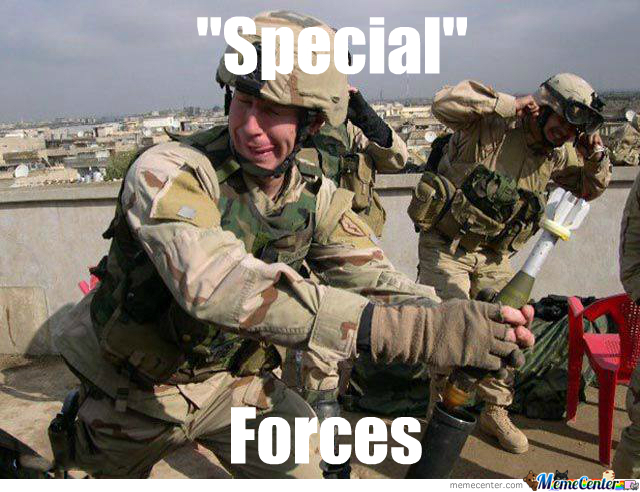 Quot Special Quot Forces By Twiizted Meme Center