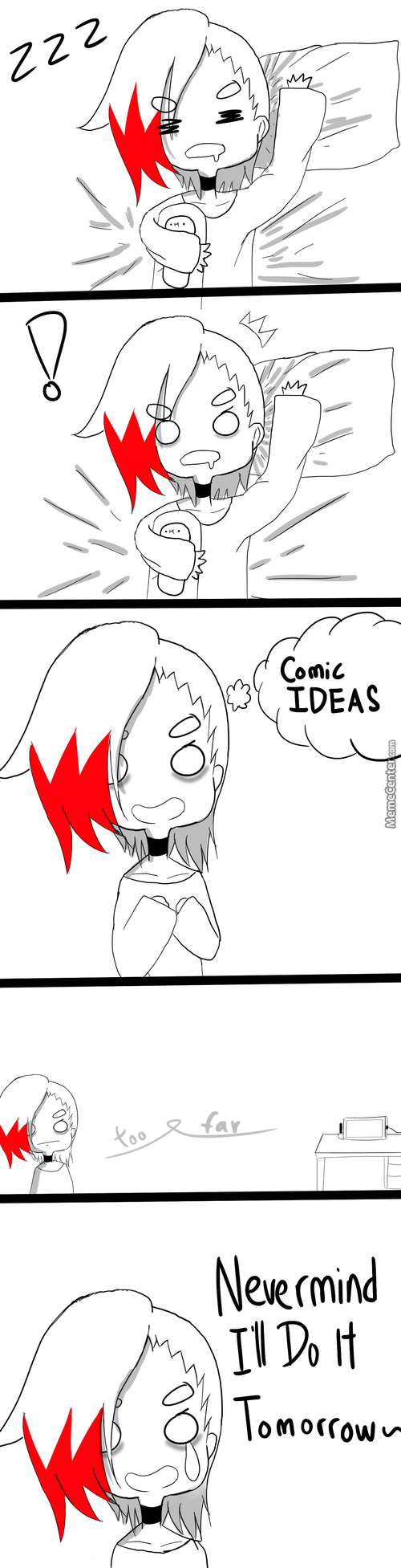 And Then I Forgot The Comic Idea By Tomorrow