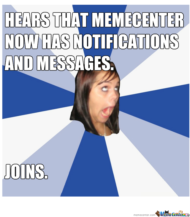 Annoying Memecenter Girl