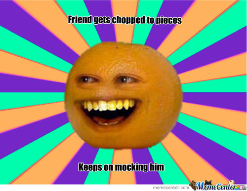 Annoying Orange Logic