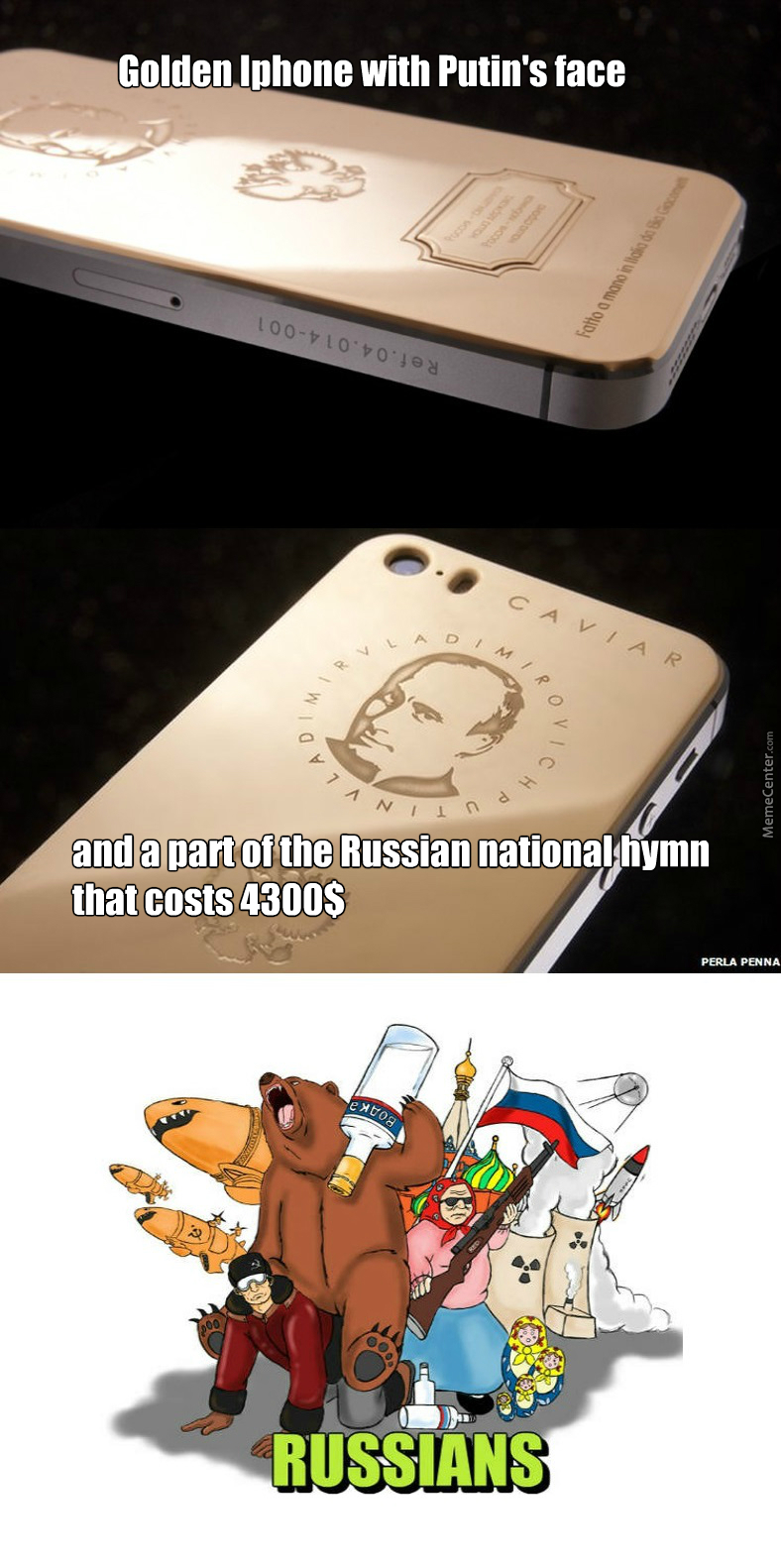 Apparantly It Is Really Popular In Russia