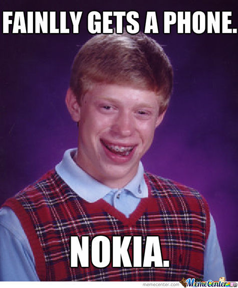 Are Nokias That Bad?