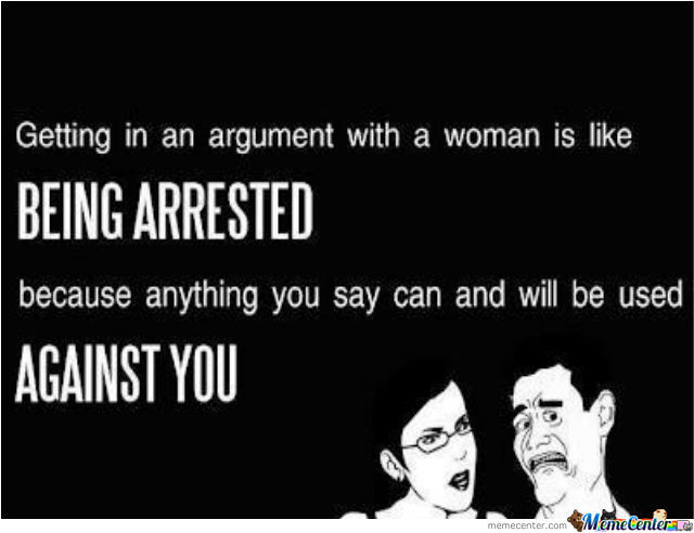 Argue With A Woman, Will You?