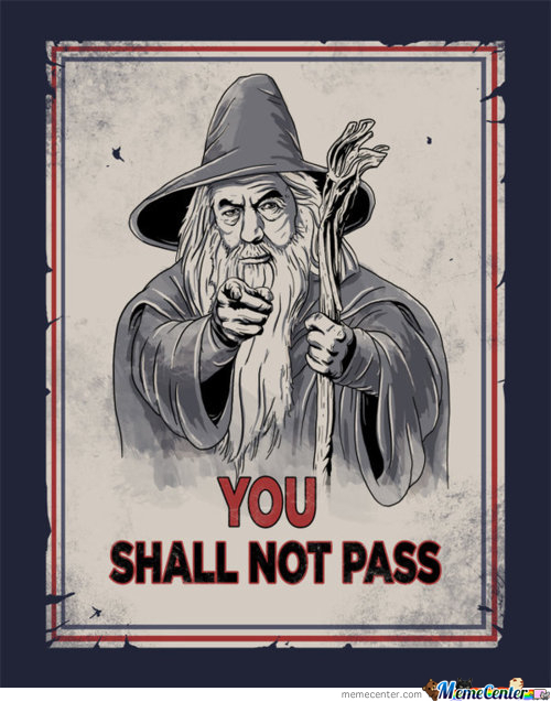 As Gandalf Said: