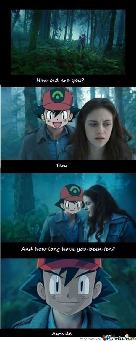 Ash In Twilight (1St Meme!) YOU MEAN FIRST REPOST MOTHERFUCKER?