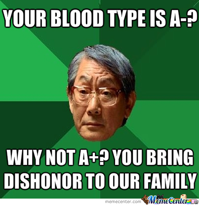 Asian Dad Doesn't Like Your Blood Type
