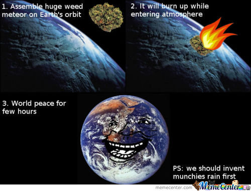 Assemble Huge Weed Meteor On Earth's Orbit