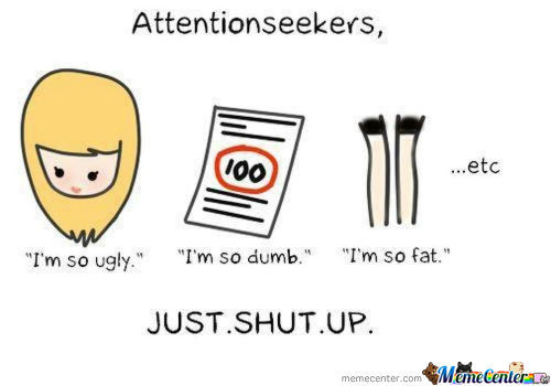 Attention Seeker