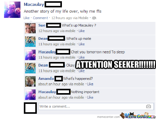 Attention Seeker!