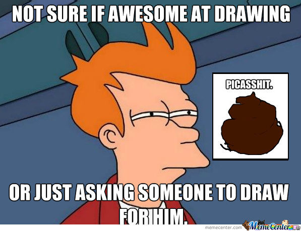 Awesome At Drawing Or....