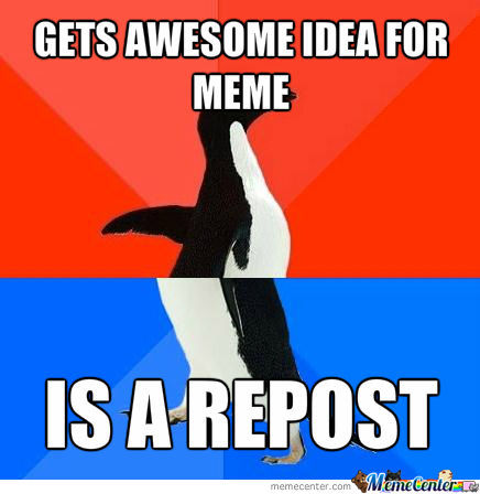 Awesome Meme Idea